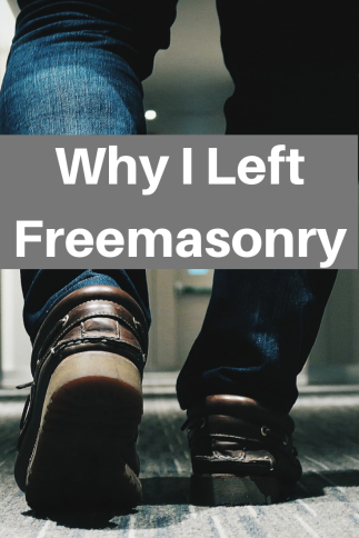 Why I Left Freemasonry