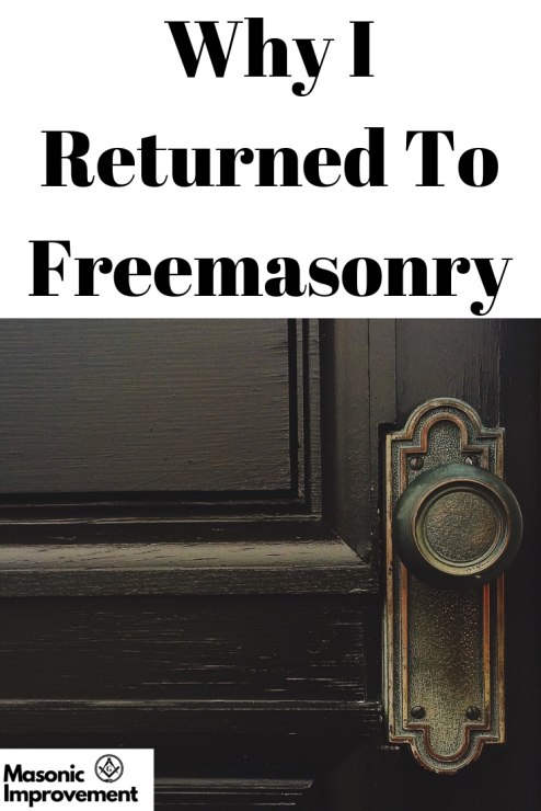 Why I returned To Freemasonry